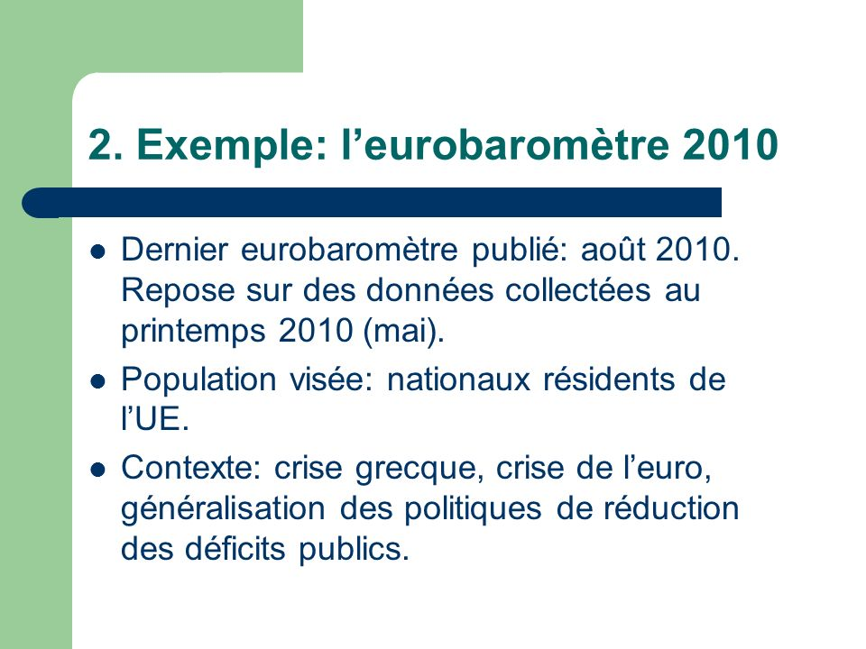 2. Exemple: l'eurobaromètre 2010