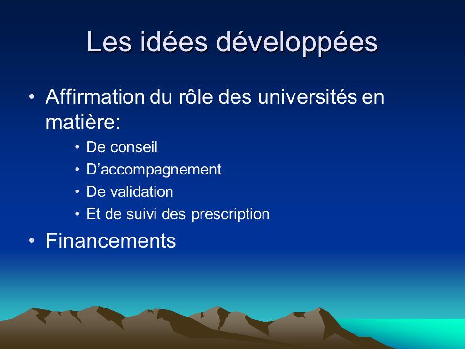 Les idées développées Affirmation du rôle des universités en matière: