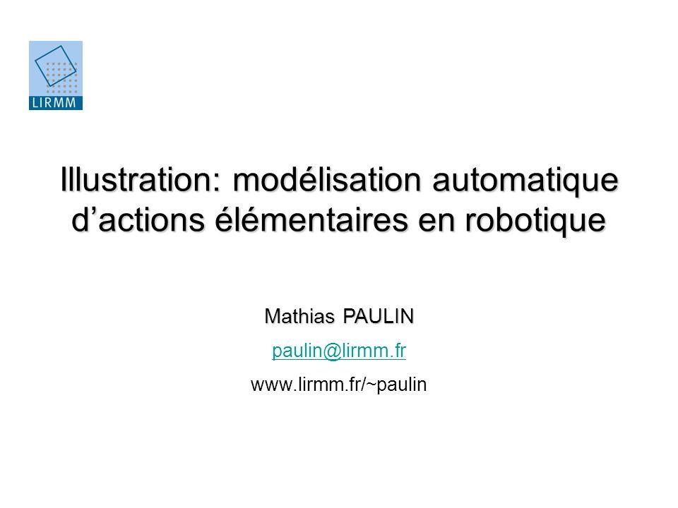 Illustration: modélisation automatique d'actions élémentaires en robotique