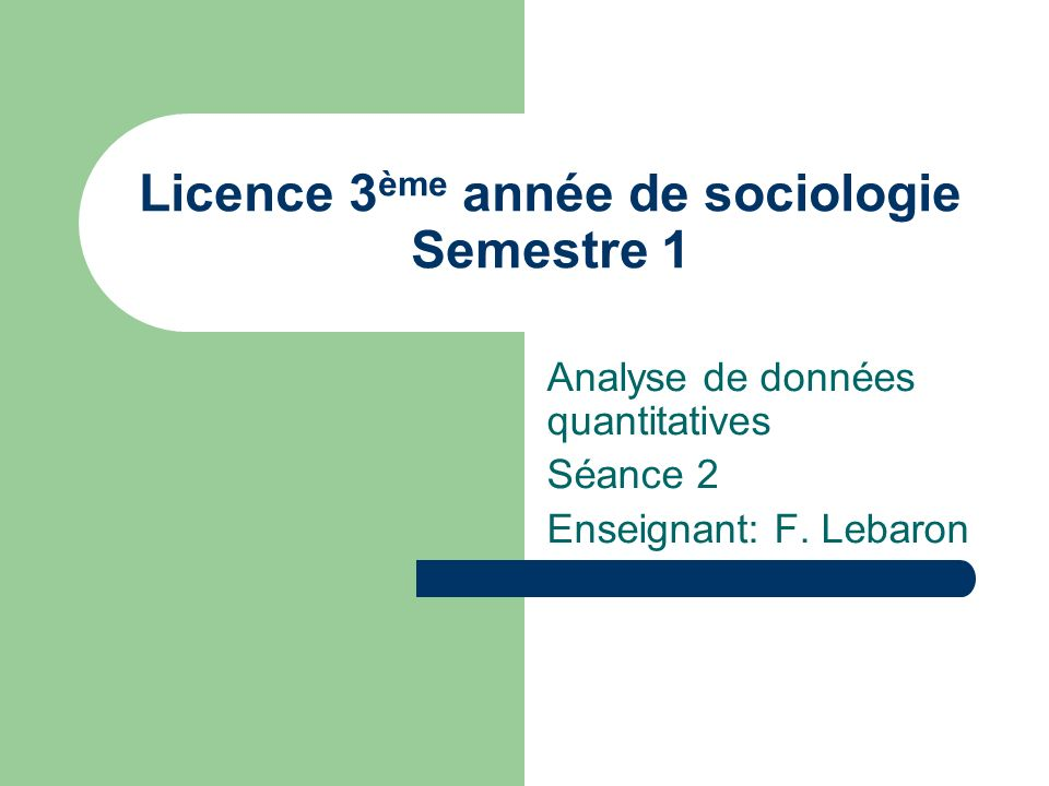 Licence 3ème année de sociologie Semestre 1