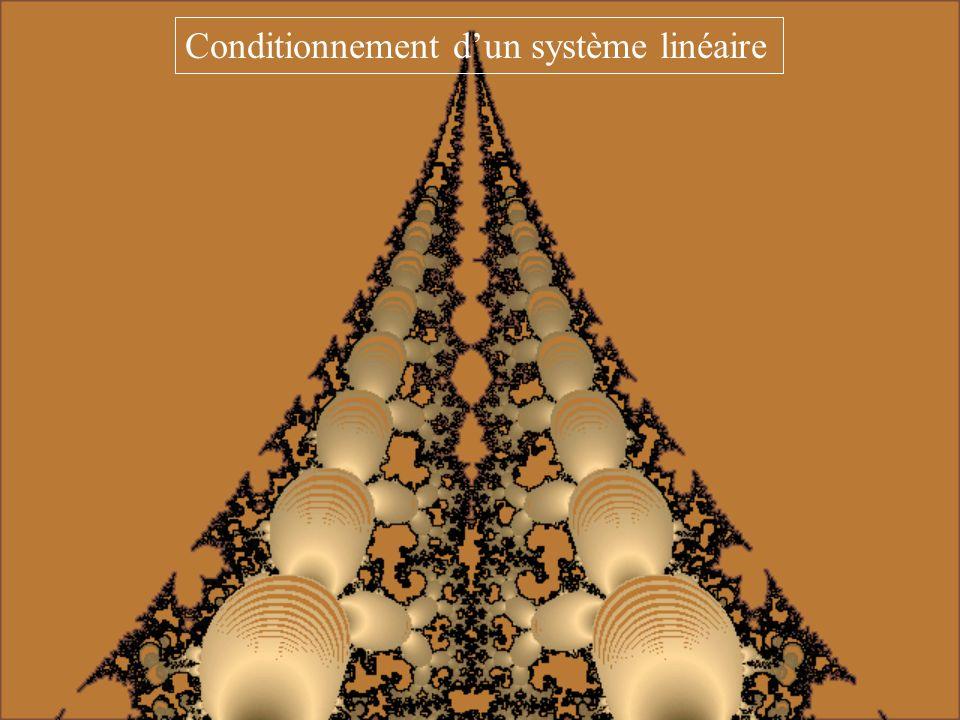 Conditionnement d'un système linéaire