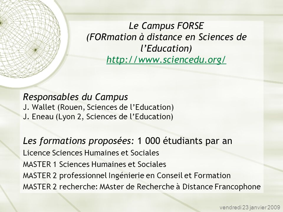 Les formations proposées: 1 000 étudiants par an