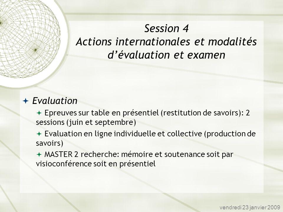 Session 4 Actions internationales et modalités d'évaluation et examen