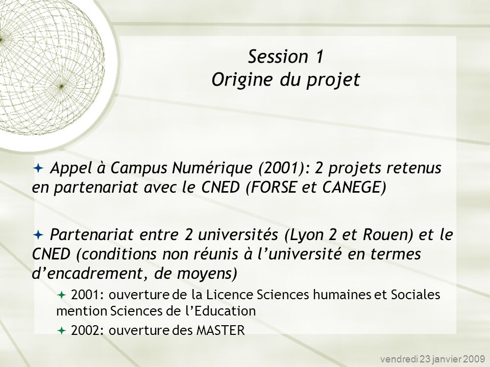 Session 1 Origine du projet