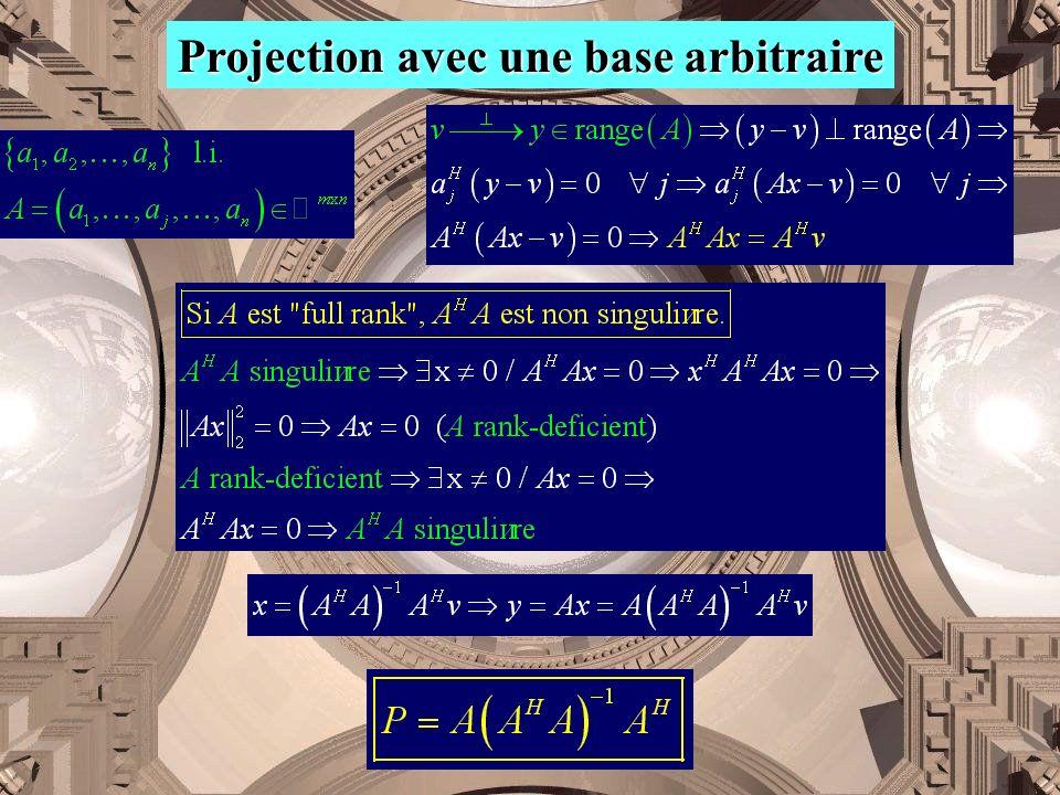 Projection avec une base arbitraire