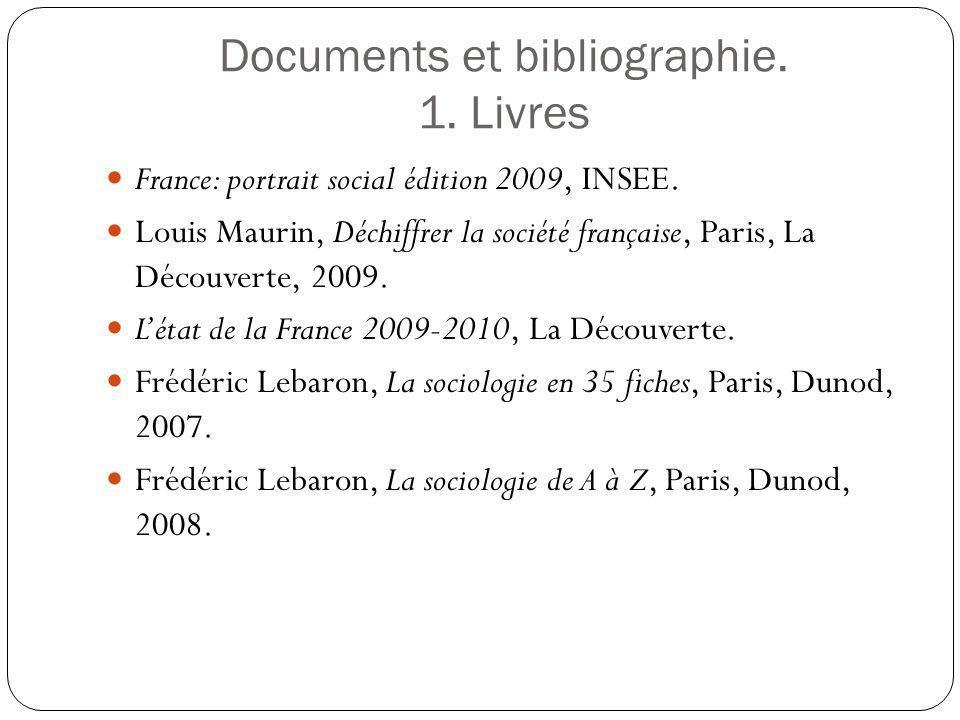 Documents et bibliographie. 1. Livres