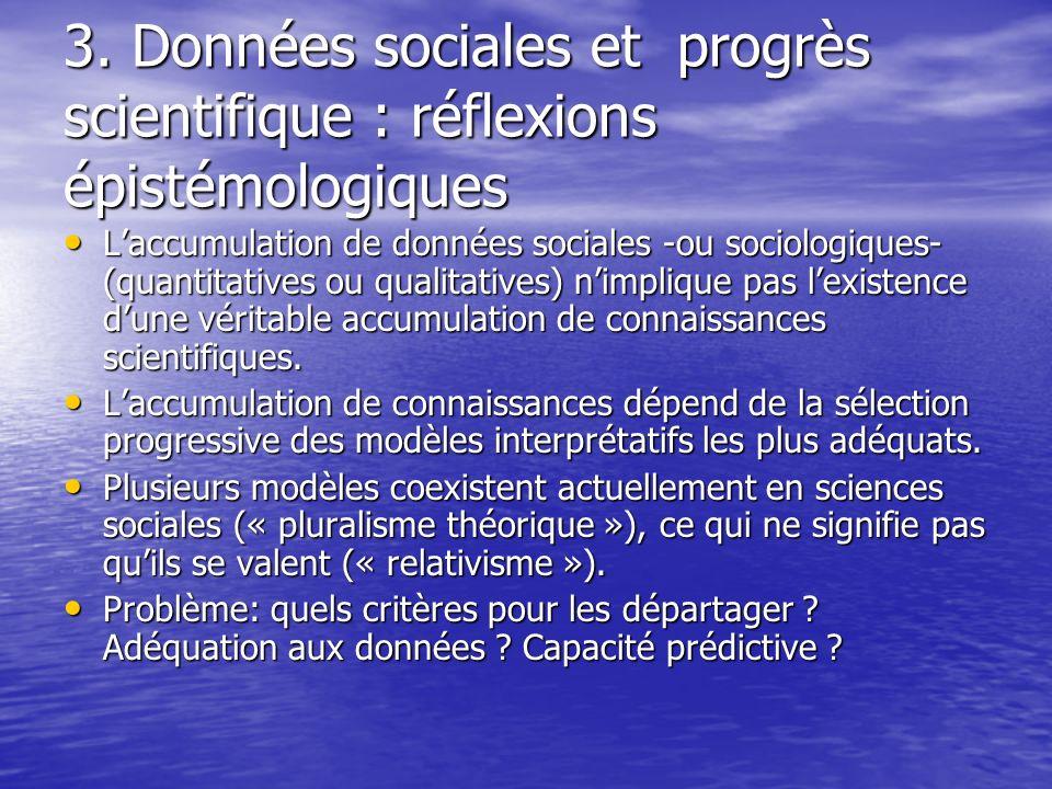 3. Données sociales et progrès scientifique : réflexions épistémologiques