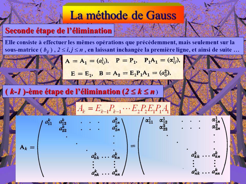 La méthode de Gauss Seconde étape de l'élimination
