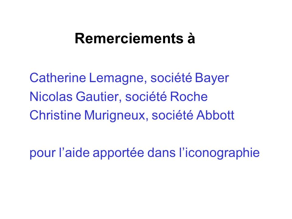 Remerciements à Catherine Lemagne, société Bayer