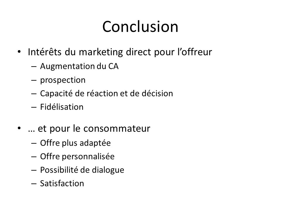 Conclusion Intérêts du marketing direct pour l'offreur