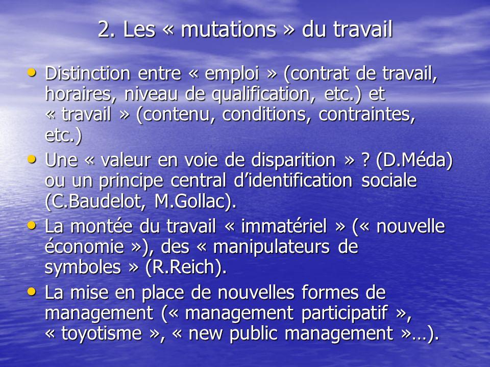 2. Les « mutations » du travail