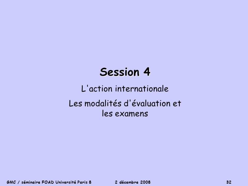 Session 4 L action internationale