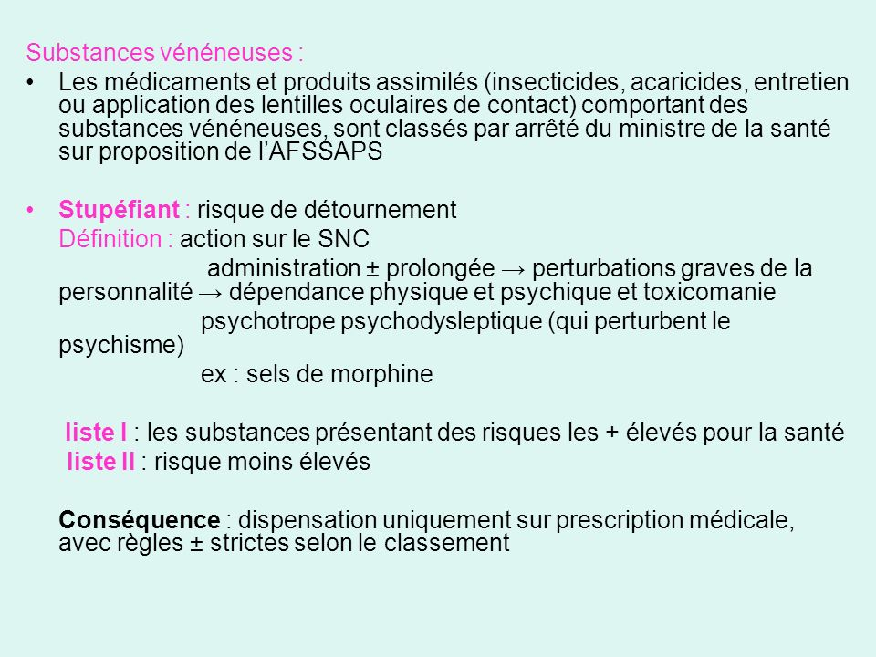Substances vénéneuses :