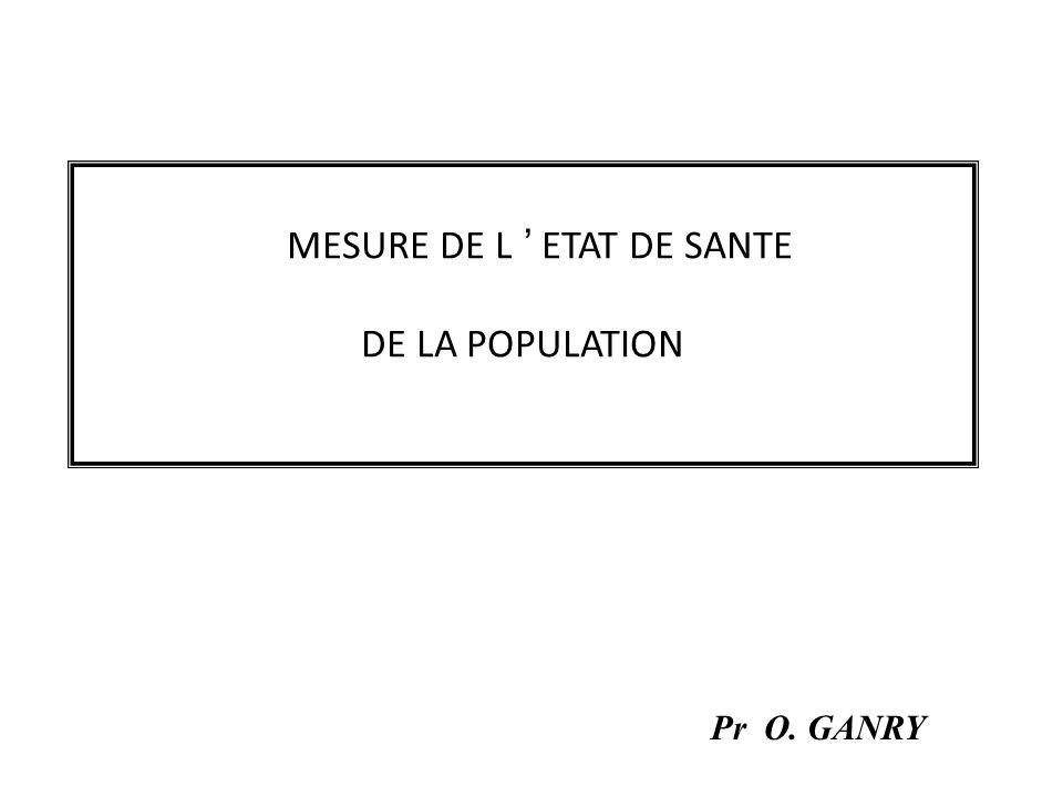 MESURE DE L ' ETAT DE SANTE