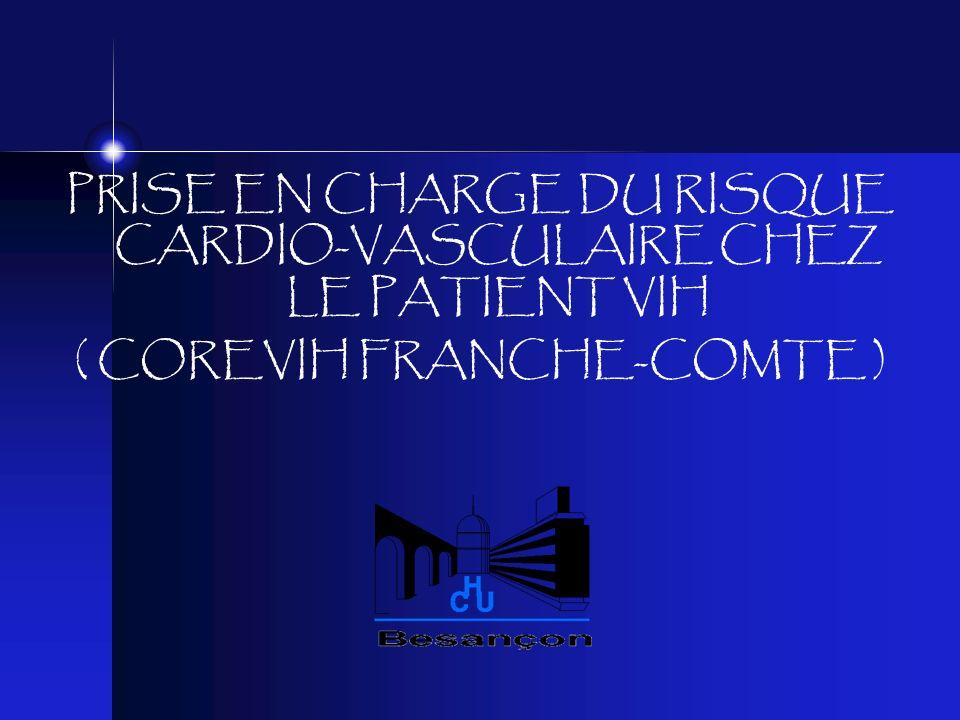 PRISE EN CHARGE DU RISQUE CARDIO-VASCULAIRE CHEZ LE PATIENT VIH