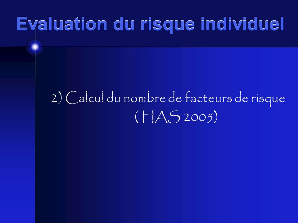 Evaluation du risque individuel