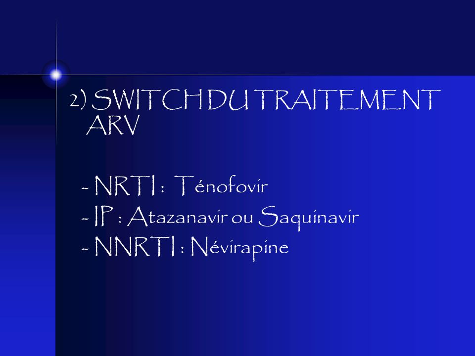 2) SWITCH DU TRAITEMENT ARV