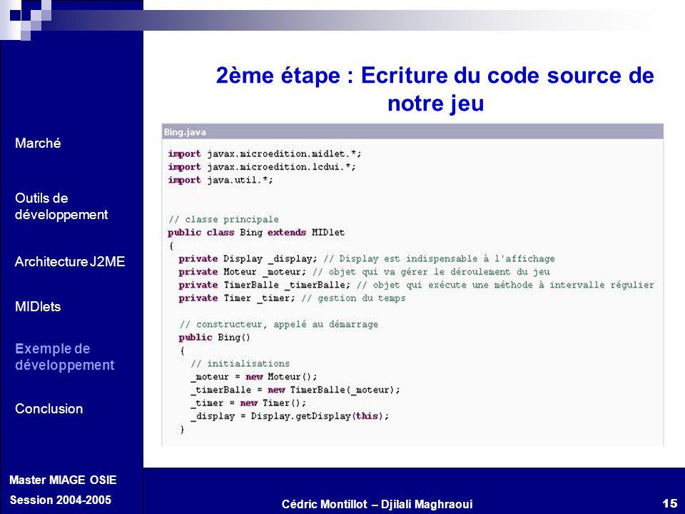 2ème étape : Ecriture du code source de notre jeu