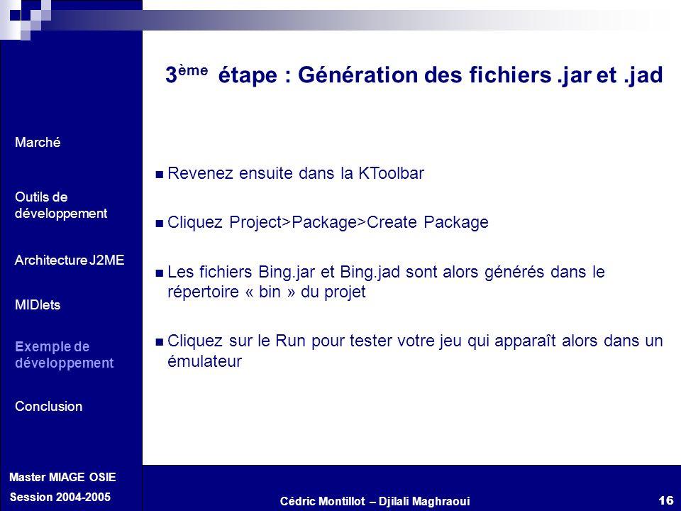 3ème étape : Génération des fichiers .jar et .jad