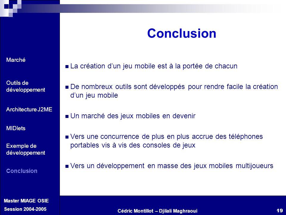 Conclusion La création d'un jeu mobile est à la portée de chacun