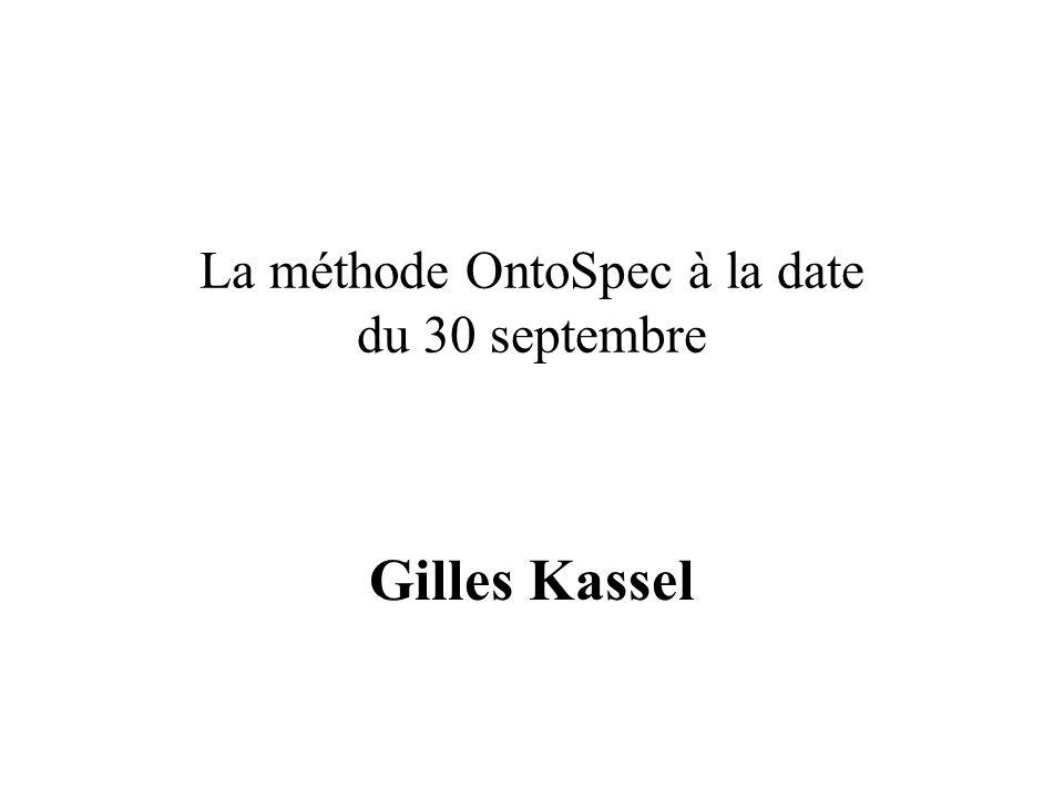 La méthode OntoSpec à la date du 30 septembre