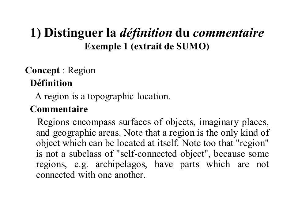 1) Distinguer la définition du commentaire Exemple 1 (extrait de SUMO)