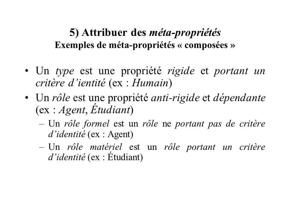 5) Attribuer des méta-propriétés Exemples de méta-propriétés « composées »