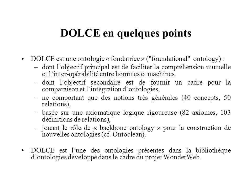 DOLCE en quelques points