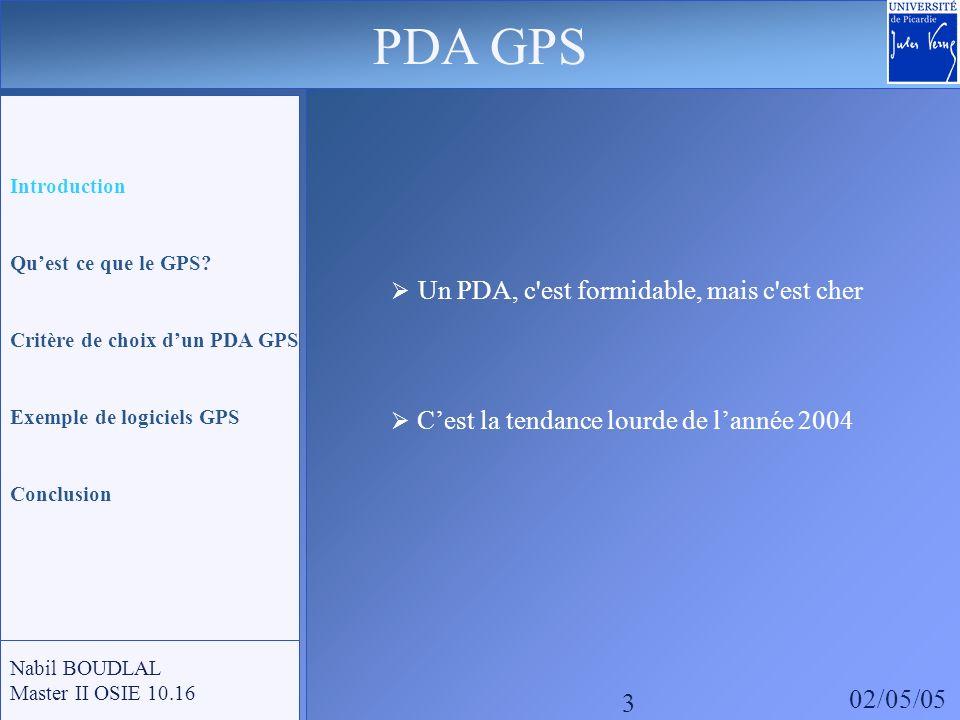PDA GPS 02/05/05 3 Un PDA, c est formidable, mais c est cher