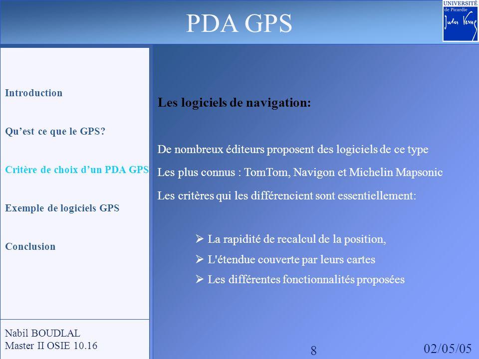 PDA GPS Les logiciels de navigation: De nombreux éditeurs proposent des logiciels de ce type.