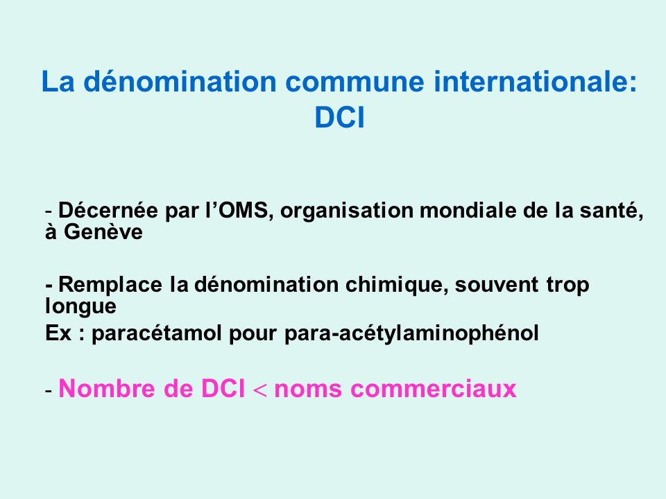 La dénomination commune internationale: