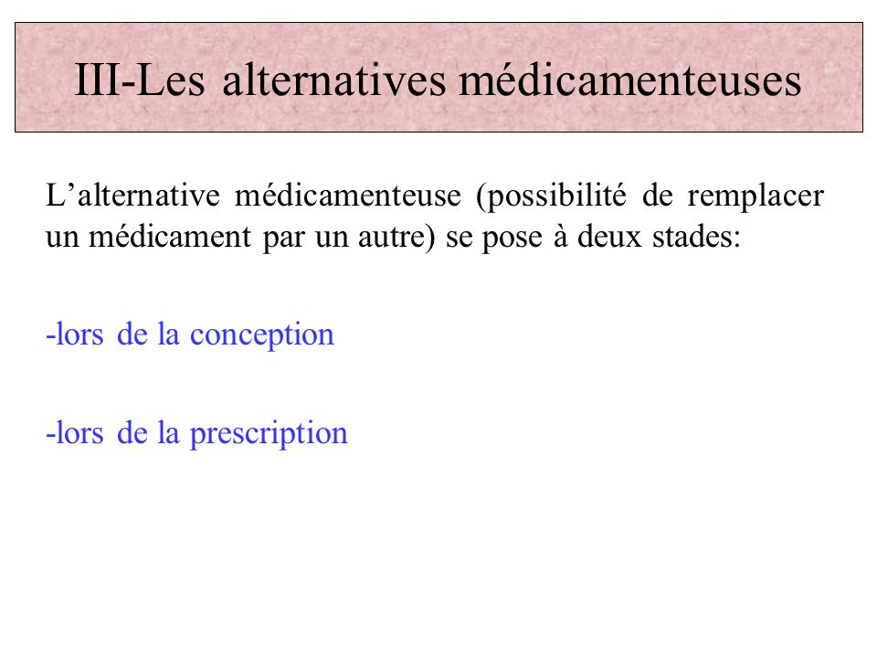 III-Les alternatives médicamenteuses