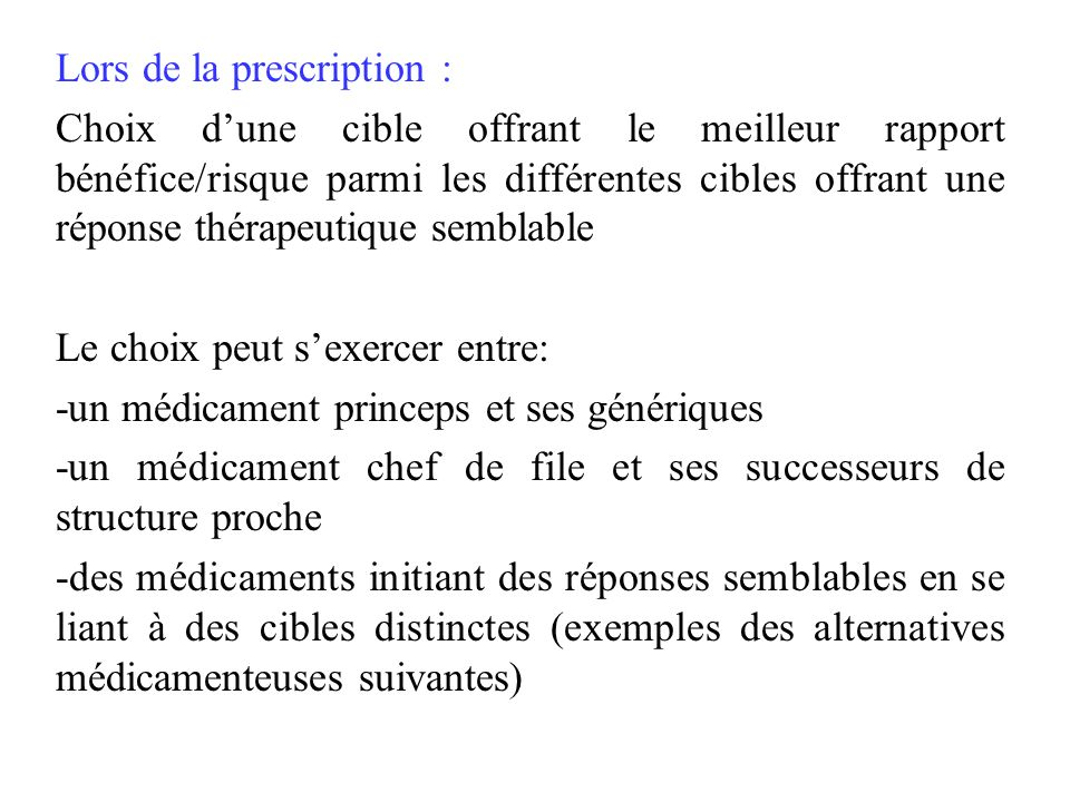 Lors de la prescription :