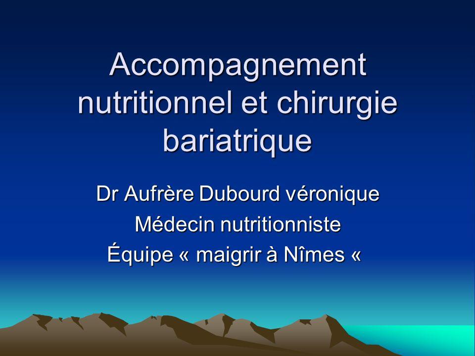 Accompagnement nutritionnel et chirurgie bariatrique