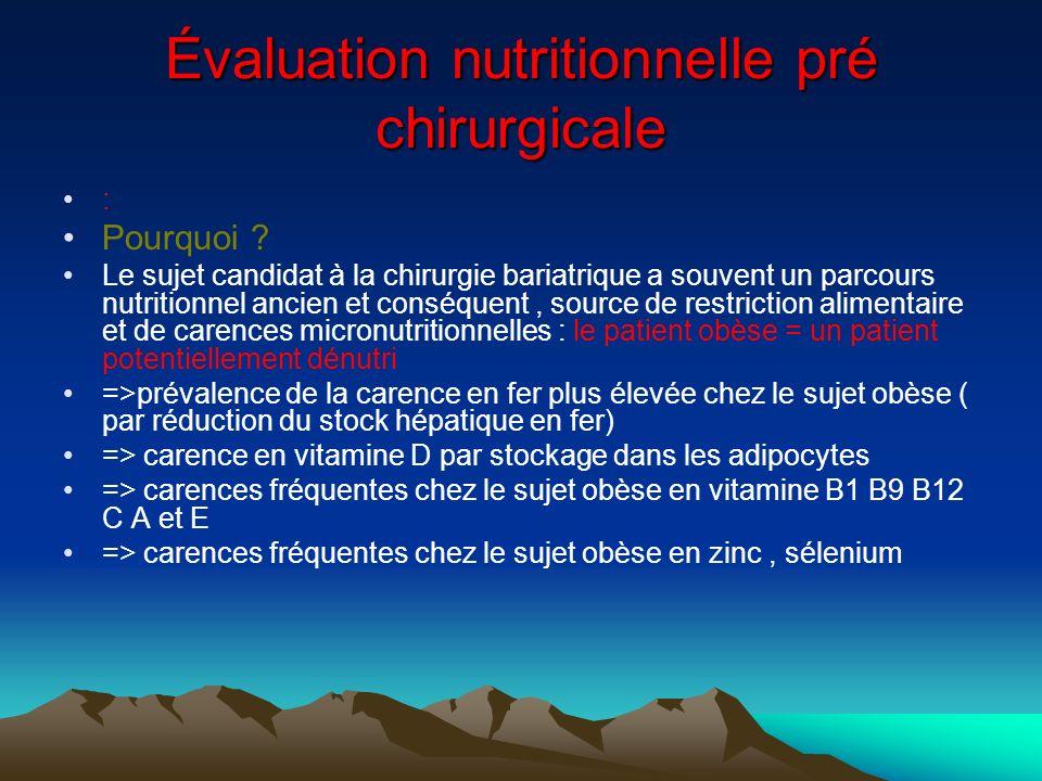 Évaluation nutritionnelle pré chirurgicale