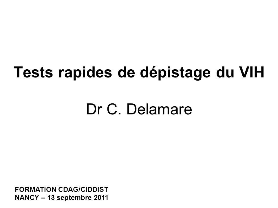 Tests rapides de dépistage du VIH Dr C. Delamare