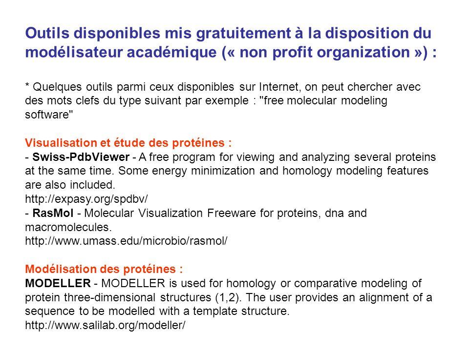 Outils disponibles mis gratuitement à la disposition du modélisateur académique (« non profit organization ») :