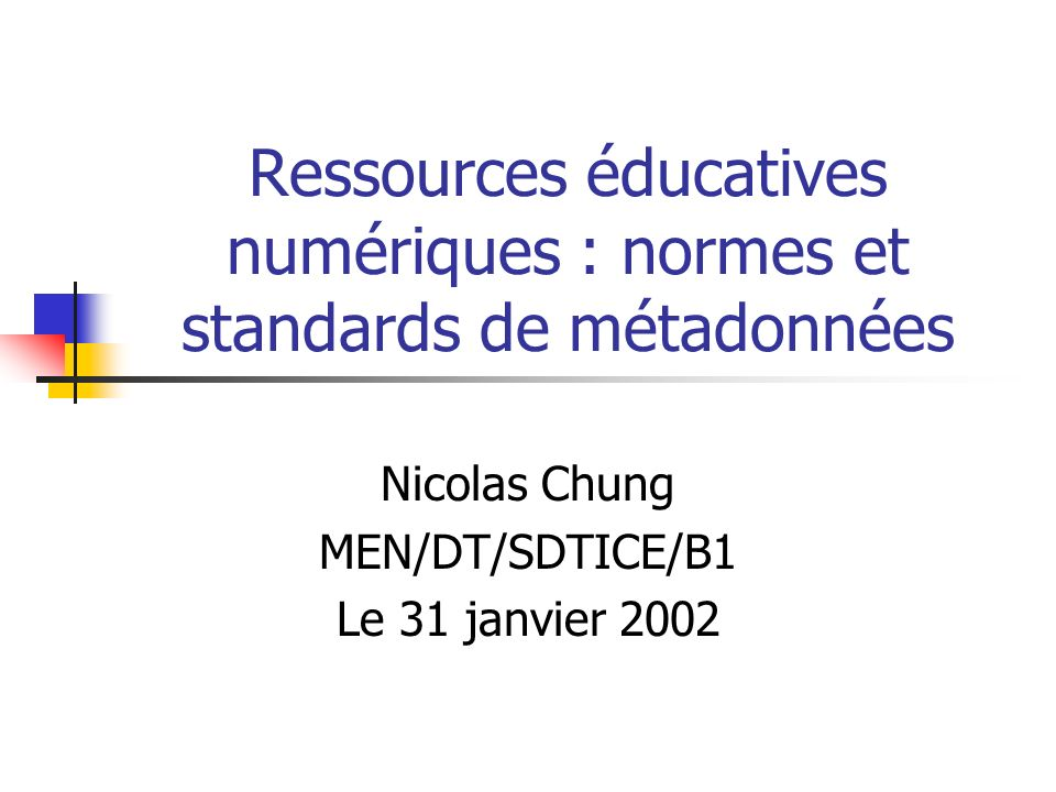 Ressources éducatives numériques : normes et standards de métadonnées