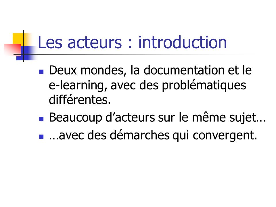 Les acteurs : introduction