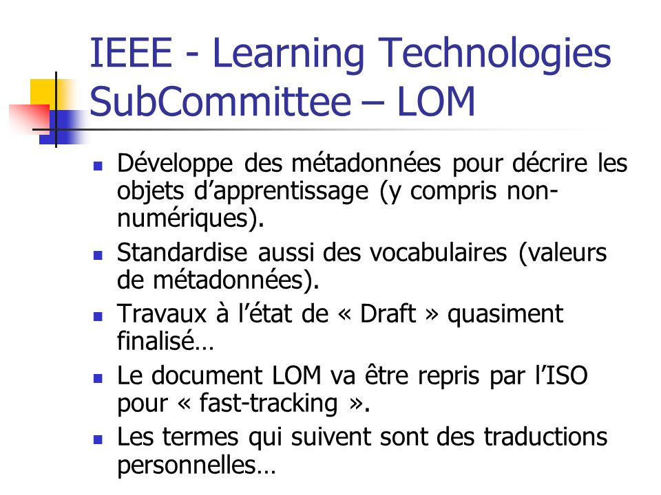 IEEE - Learning Technologies SubCommittee – LOM