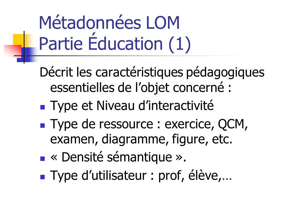 Métadonnées LOM Partie Éducation (1)