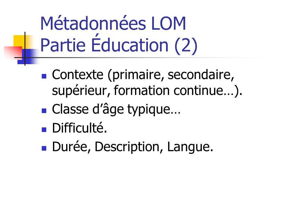 Métadonnées LOM Partie Éducation (2)