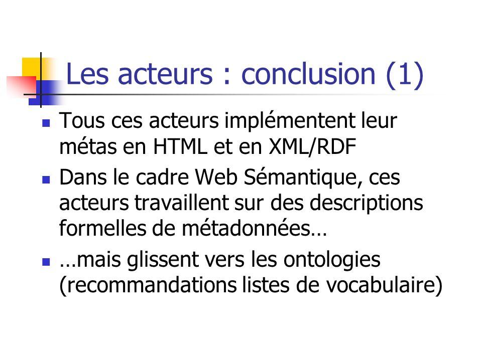 Les acteurs : conclusion (1)