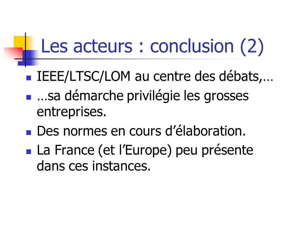 Les acteurs : conclusion (2)