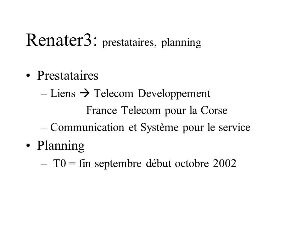 Renater3: prestataires, planning