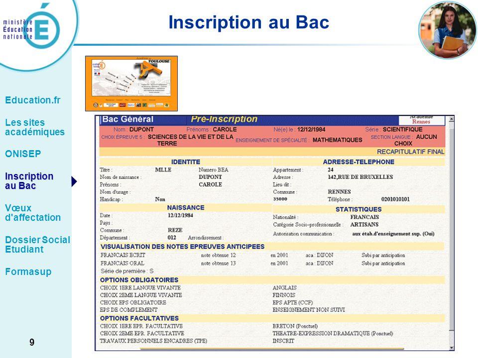 Inscription au Bac Education.fr Les sites académiques ONISEP