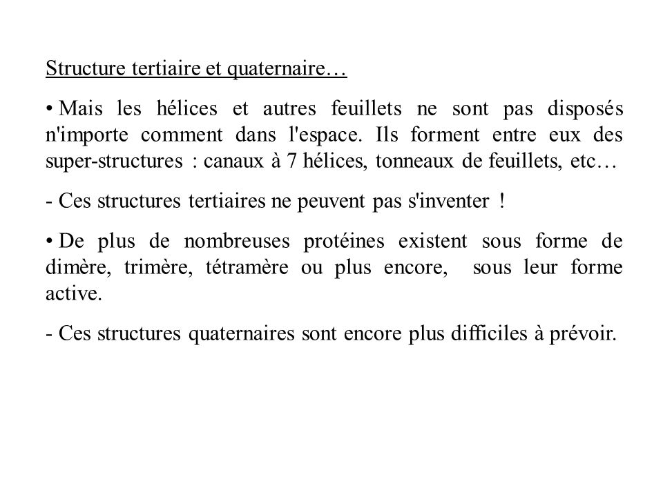 Structure tertiaire et quaternaire…