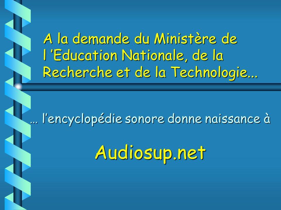 … l'encyclopédie sonore donne naissance à Audiosup.net