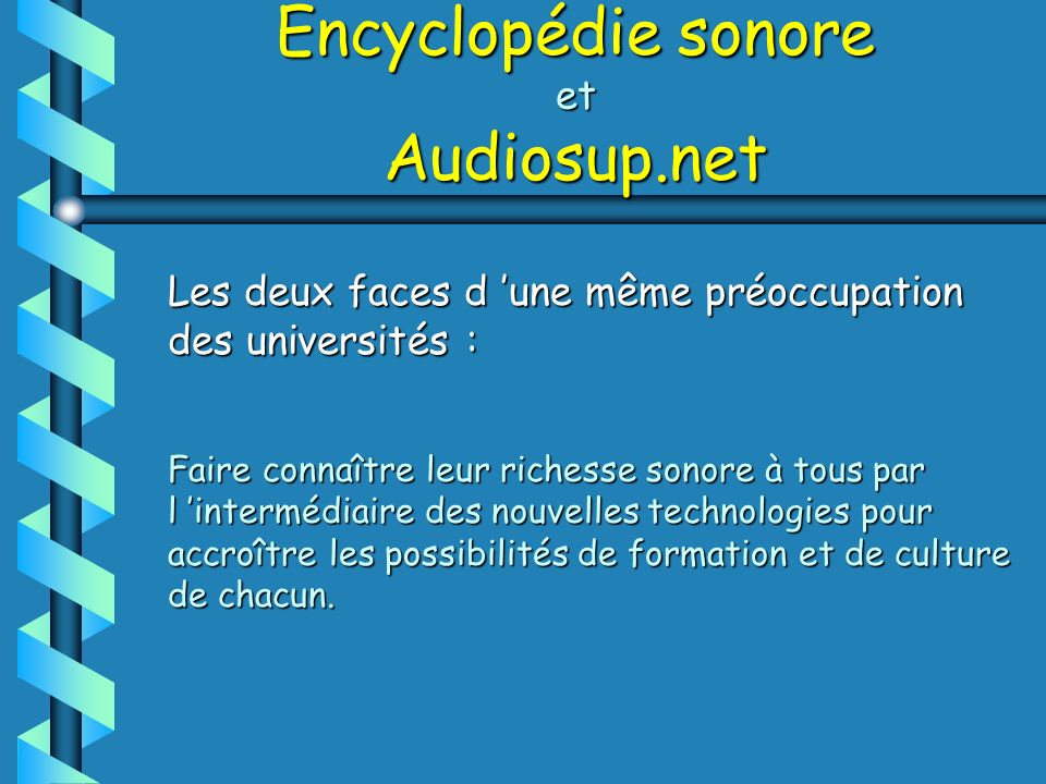 Encyclopédie sonore et Audiosup.net