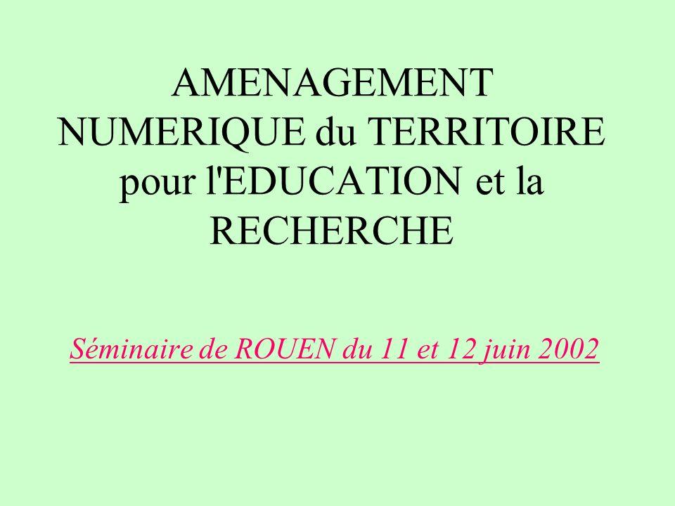 AMENAGEMENT NUMERIQUE du TERRITOIRE pour l EDUCATION et la RECHERCHE